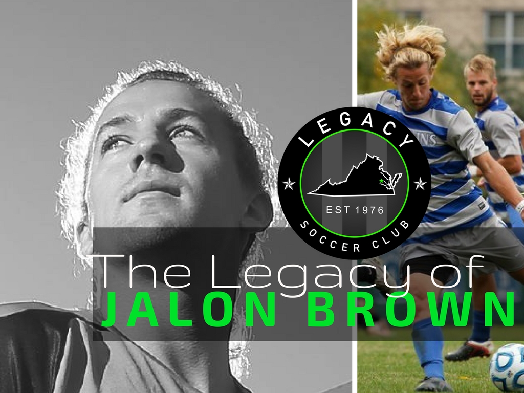 The Legacy Of Jalon Brown